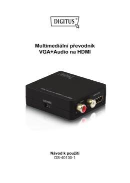 Multimediální převodník VGA+Audio na HDMI Návod k použití