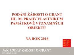 Podání žádosti o grant hl. m. Prahy vlastníkům památkově