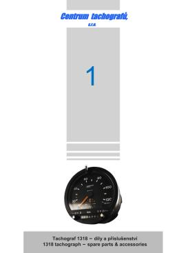 Tachograf 1318 – díly a příslušenství