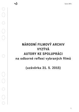 uzávěrka 31. 5. 2015 - Digitální restaurování českého filmového
