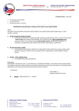 Rozhodnutí disciplinární komise KVV ČSLH číslo 2015/16/02