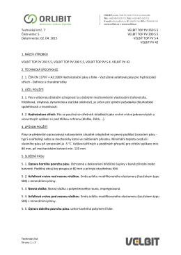 Technický list č. 7 Číslo verze: 5 Datum verze: 02. 04. 2015 VELBIT