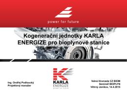 Kogenerační jednotky KARLA ENERGIZE pro bioplynové stanice