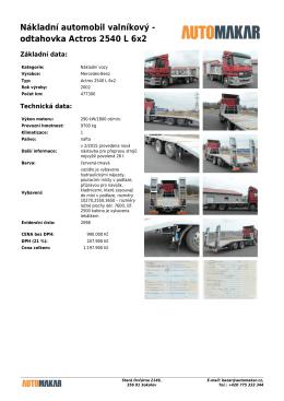 Nákladní automobil valníkový - odtahovka Actros 2540 L 6x2