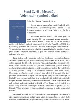 Svatí Cyril a Metode j. Velehrad – symbol a ú kol.