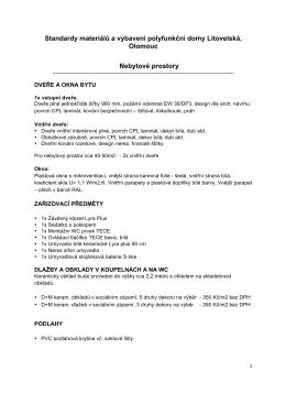 Standardy materiálů a vybavení polyfunkční domy Litovelská