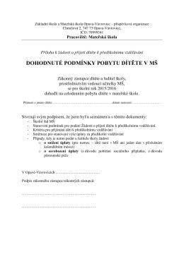 Dohodnuté podmínky pobytu dítěte v MŠ - ZŠ a MŠ Opava