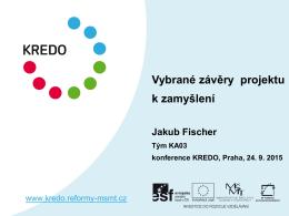 Vybrané závěry projektu k zamyšlení / Jakub Fischer