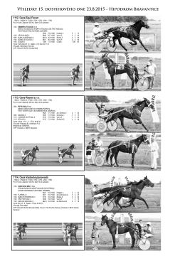 Výsledky 15. dostihového dne 23.8.2015 – Hipodrom Bravantice
