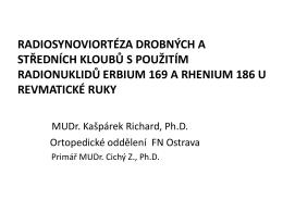Radiosynoviortéza drobných a středních kloubů s použitím