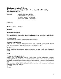 Zápis ze schůze Výboru - Společenství vlastníků jednotek čp 473