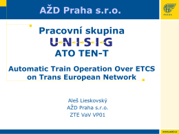 ETCS a ATO - Práce skupiny zpracovávající jednotné
