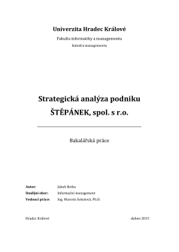 Strategická analýza podniku ŠTĚPÁNEK, spol. s r.o.