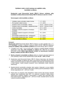 Vyhlášení voleb a návrh postupu pro zajištění volby kandidáta na