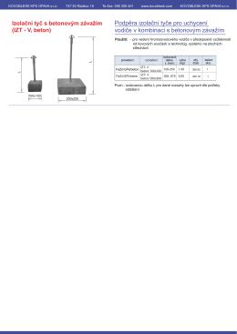 Izolační tyč s betonovým závažím