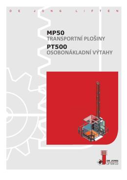transportní plošiny osobonákladní výtahy