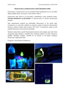 Fluorescence a fosforescence aneb Chemické světlo