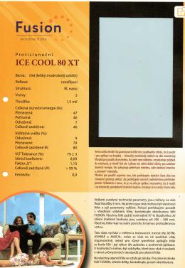 ICE COOL 80XT protisluneční barva čirá lehký - Folie