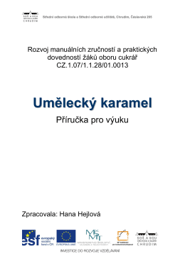 Umělecký karamel - SOŠ a SOU obchodu a služeb