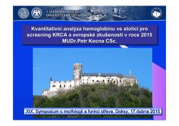 Kvantitativní analýza hemoglobinu ve stolici pro screening KRCA a