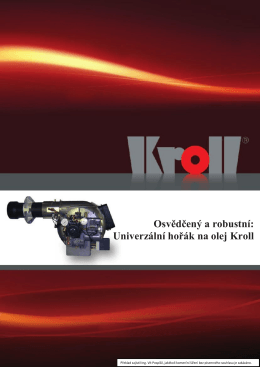 Osvědčený a robustní: Univerzální hořák na olej Kroll
