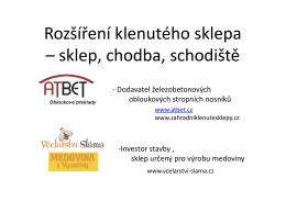 prezentace • rozšíření sklepů na výrobu medoviny