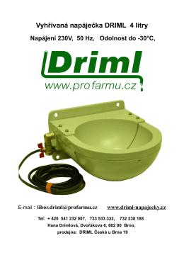Vyhřívaná napáječka DRIML 4 litry Napájení 230V, 50 Hz, Odolnost do
