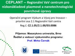 CEPLANT - Centrum pro nízkonákladové plazmové a