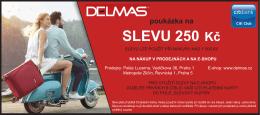 SLEVU 250 Kč