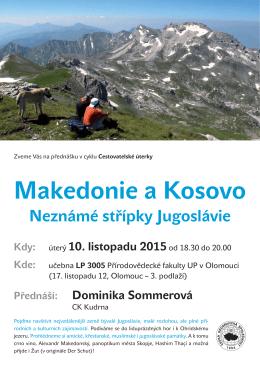 Makedonie a Kosovo Neznámé střípky Jugoslávie