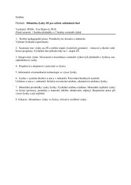 Sylabus Předmět: Didaktika fyziky III pro učitele základních škol
