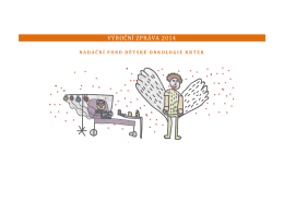 VÝROČNÍ ZPRÁVA 2014 - Nadační fond dětské onkologie KRTEK