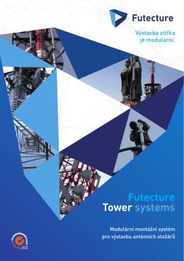 Představujeme Futecture Tower systems