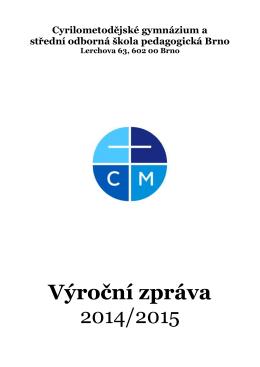 Výroční zpráva - CMG a SOŠPg Brno
