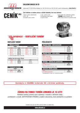 ventilační turbíny záruka na funkci turbín lomanco je 15 let!!!