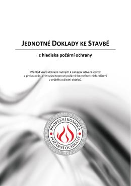 jednotné doklady ke stavbě - Profesní Komora Požární Ochrany