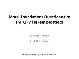 Moral Foundations Questionnaire (MFQ) v českém prostředí