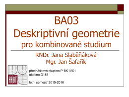 BA03 Deskriptivní geometrie - Jan Josef Šafařík