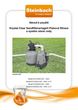 Návod k použití Krystal Clear Sandfilteranlage® Písková filtrace a