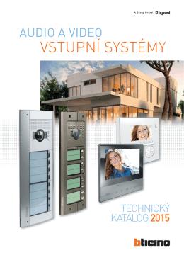 Audio a video vstupní systémy (NOVÉ) Technický katalog