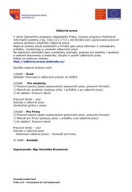 Odborná praxe V rámci Operačního programu Adaptabilita Praha