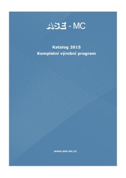 Katalog 2015 Kompletní výrobní program - Ase-mc