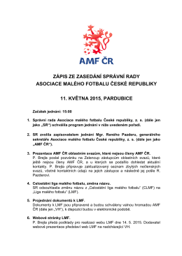 zápis ze zasedání správní rady asociace malého fotbalu české