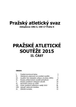 Pražský atletický svaz PRAŽSKÉ ATLETICKÉ