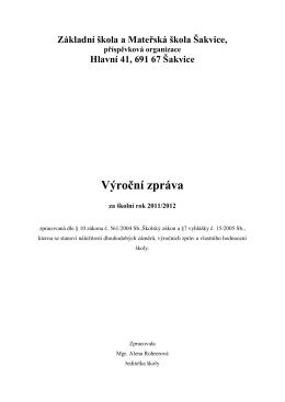 Výroční zpráva 2011-2012 - Základní škola a Mateřská škola Šakvice