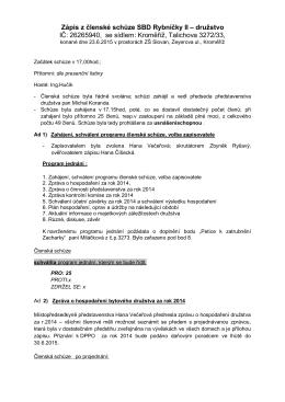 Zápis z členské schůze SBD Rybníčky II – družstvo IČ: 26265940, se