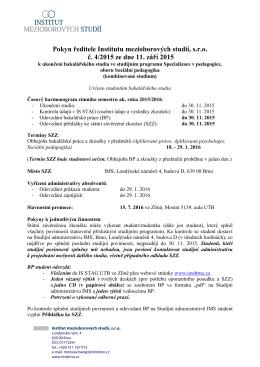 Pokyn ředitele Institutu mezioborových studií, s.r.o. č. 4/2015 ze dne