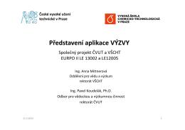 Představení aplikace VÝZVY - Odbor VaV - ČVUT v Praze