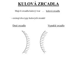 KULOVÁ ZRCADLA - zsnastinadlech.cz
