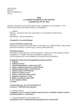 Zápis ze zasedání Zastupitelstva obce Slavětín konaného dne 29
